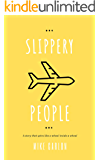 Slippery People (Farrah Graham Book 4)