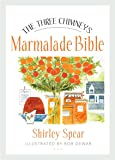 The Three Chimneys Marmalade Bible (Birlinn Food Bibles)