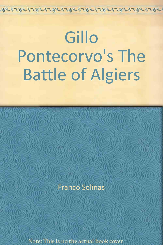 Gillo Pontecorvo's The Battle of Algiers