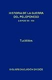 Historia de la guerra del Peloponeso. Libros VII-VIII (Biblioteca Clásica Gredos nº 173)