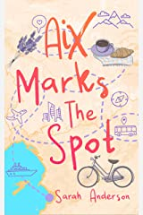Aix Marks the Spot Kindle Edition