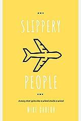 Slippery People (Farrah Graham Book 4) Kindle Edition