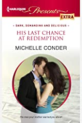 His Last Chance at Redemption (Dark, Demanding and Delicious Book 2) Kindle Edition