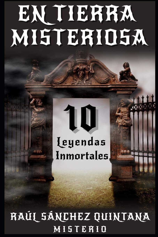 En Tierra Misteriosa: Amazon.es: Sánchez Quintana, Raúl: Libros