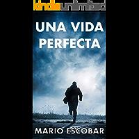 Una vida perfecta: La verdad a veces es muy peligrosa