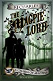 The Magpie Lord (A Charm of Magpies) (Volume 1)