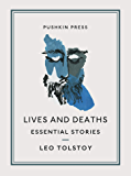 Lives and Deaths: Essential Stories
