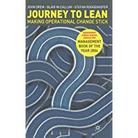 Journey to Lean: Making Operational Change Stick