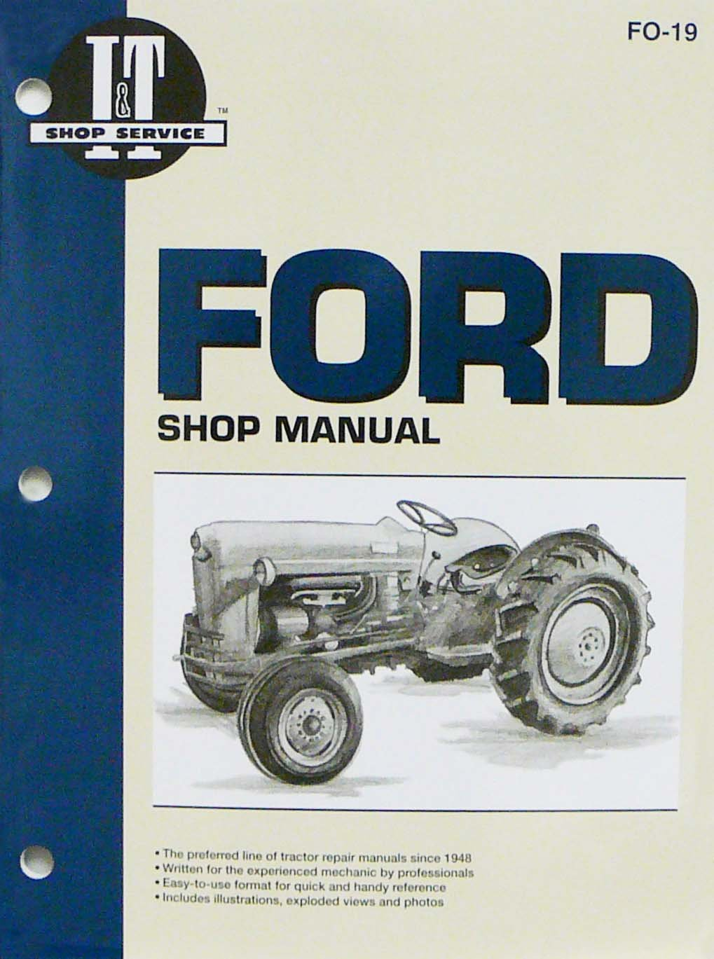 Amazon.com : Sparex FO19 - I&T Tractor Service/Repair Manual - Ford  Tractors NAA : Agricultural Machinery Accessories : Garden & Outdoor