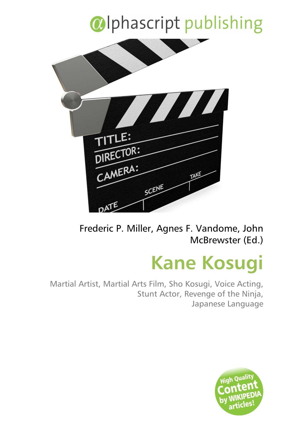 Kane Kosugi: Martial Artist, Martial Arts Film, Sho Kosugi ...
