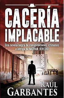 Cacería Implacable (serie de suspenso y misterio del detective Nathan Jericho) (Spanish Edition
