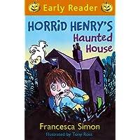 Horrid Henry's Haunted House: Book 28 (Horrid Henry Early Reader)