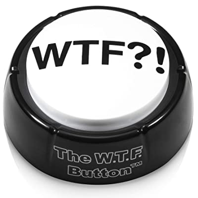 NSFW buttons Original WTF Button - Wonderful WTF Adult Audio Insanity, Right on Your Desk!: Toys & Games