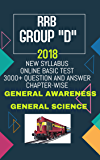 RRB Recruitment 2018 GROUP D GENERAL SCIENCE AND General Awareness CHAPTER-WISE QUESTION AND ANSWER           : (ONLINE COMPUTER BASIC EXAMATION)