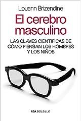 El cerebro masculino (DIVULGACIÓN nº 363) (Spanish Edition) Kindle Edition