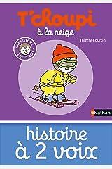 T'choupi à la neige (HIS DEUX VOIX t. 7) (French Edition) Kindle Edition