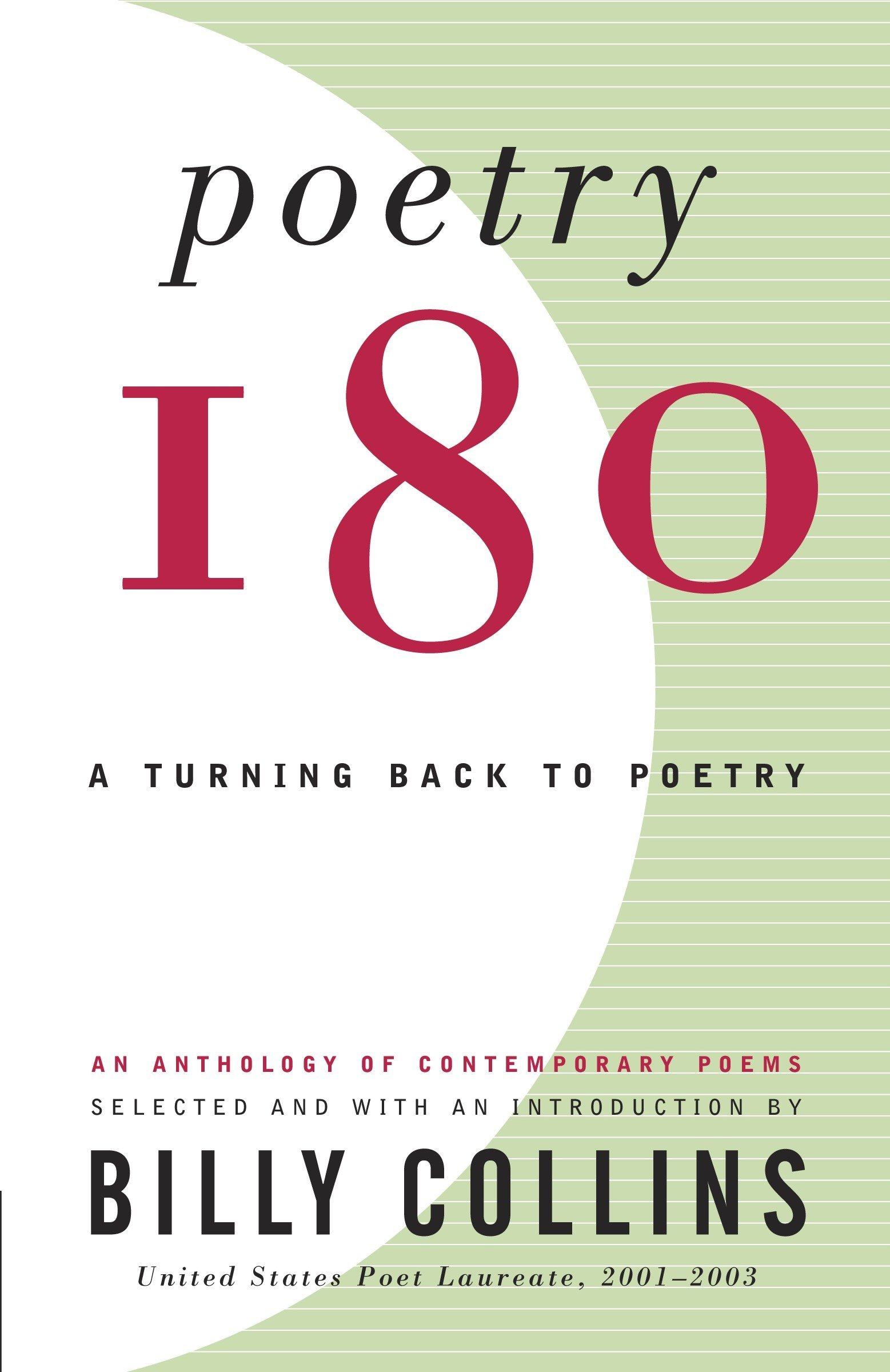 Poetry 180: A Turning Back to Poetry: Billy Collins: 9780812968873:  Amazon.com: Books