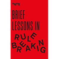 Tate: Brief Lessons in Rule Breaking