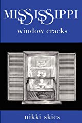 Mississippi Window Cracks Paperback