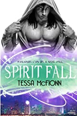 Spirit Fall: The Guardians: Book One (Volume 1) Paperback