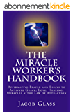 The Miracle Worker's Handbook (English Edition)