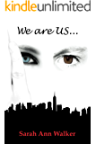 We are US... (I am HER... Book 3)