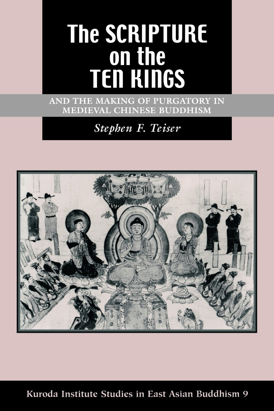 The Scripture on the Ten Kings and the Making of Purgatory in Medieval Chinese Buddhism ebook