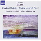 Bliss: Quintet for Clarinet and Strings / String Quartet, No. 2