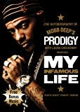 My Infamous Life: The Autobiography of Mobb Deep's Prodigy Library Edition