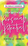 The Female's Handbook: Step in to your Personal Potential