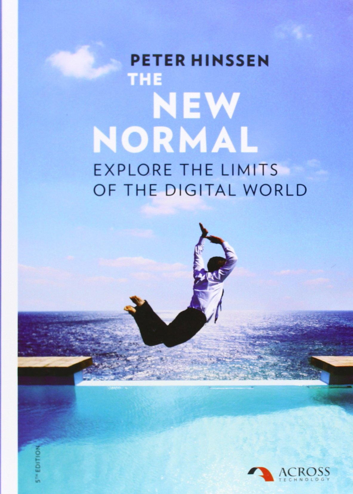 The New Normal Explore The Limits Of The Digital World Amazon Co