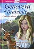 Genoveva de Brabante (La aventura de LEER con Susaeta - nivel 3)