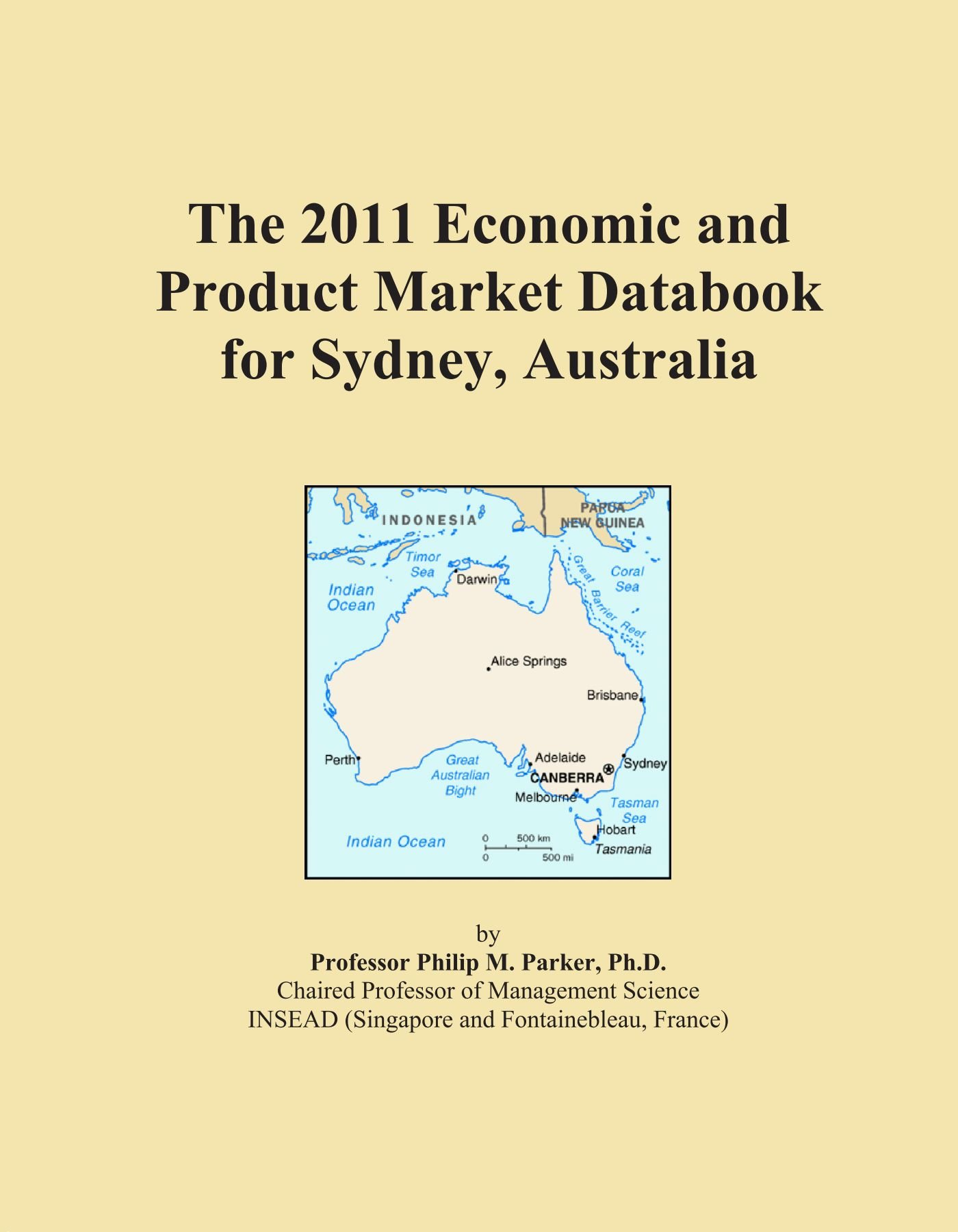 The 2011 Economic and Product Market Databook for Sydney, Australia pdf