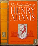 The Education of Henry Adams (Modern Library No. 76)