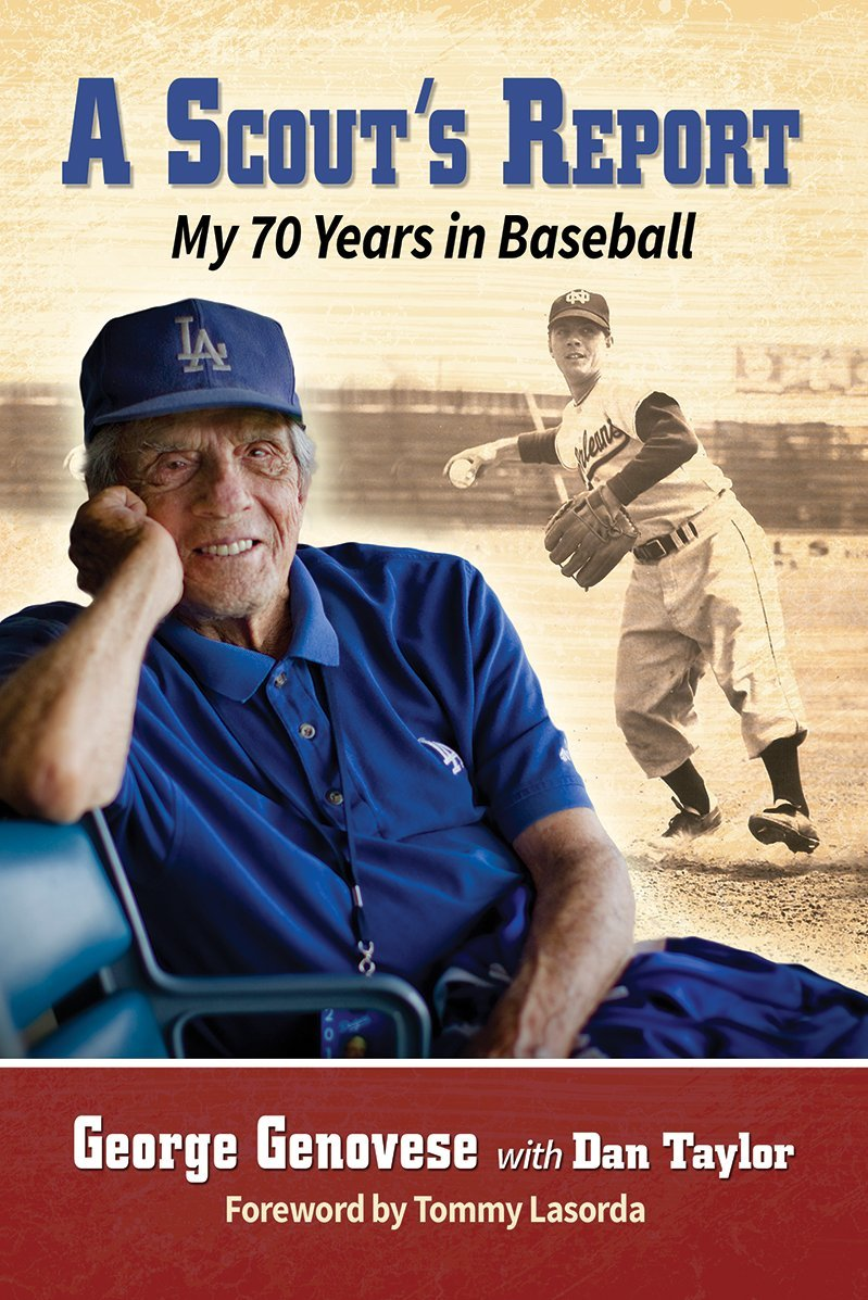 A Scout's Report: My 70 Years in Baseball by McFarland & Company