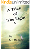 A Trick of the Light (English Edition)
