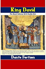 King David: The Black Hebrew With Ruddy Skin Kindle Edition