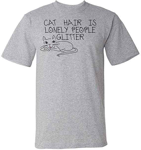Amazon Com Finest Prints Cat Hair Is Lonely People Glitter