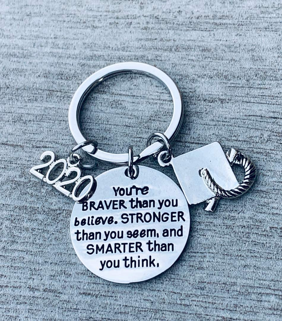 Inspirational You/'re Braver Than You Believe Stronger Than You Seem /& Smarter You Think Jewelry 2020 Graduation Keychain Graduation Gifts for Graduates