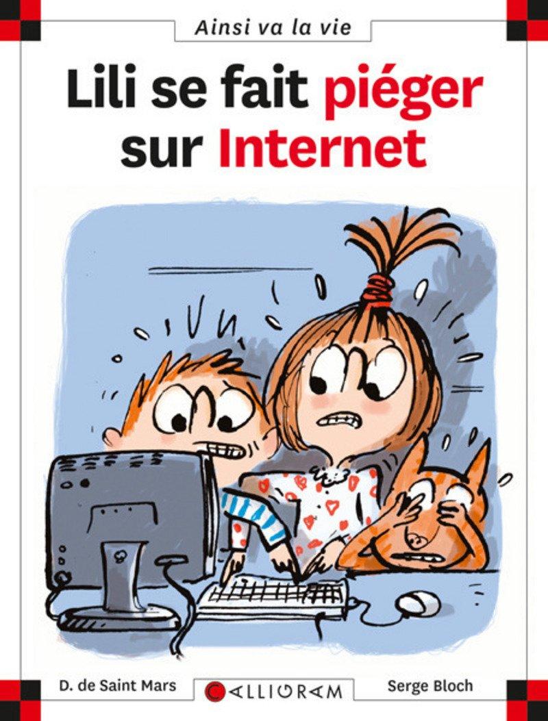 Lili se fait piéger sur internet - tome 75 (75) (Anglais) Poche – 10 mars 2017 Dominique de Saint-mars Serge Bloch Calligram 2884802525