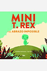 Mini T. Rex y el abrazo imposible (COFRE ENCANTADO) (Spanish Edition) Kindle Edition