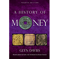 A History of Money: Fourth Edition (English Edition)