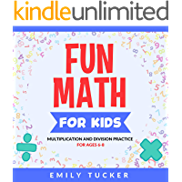 Fun Math for Kids: Multiplication and Division Practice for Ages 6-8