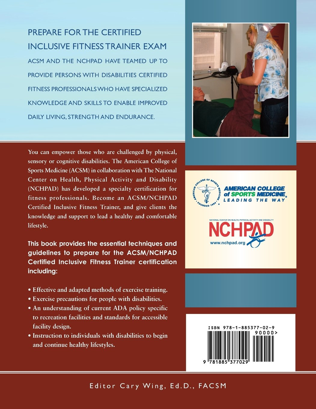 ACSM/NCHPAD Resources for the Inclusive Fitness Trainer: Cary Wing:  9781885377029: Amazon.com: Books