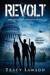 Revolt: A YA Dystopian Thriller (The Resistance Series) (Volume 4) Paperback