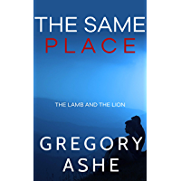 The Same Place (The Lamb and the Lion Book 2) book cover