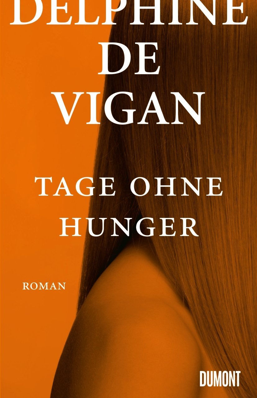 Tage ohne Hunger: Roman