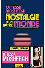 Nostalgie d'un autre monde (Littérature étrangère) (French Edition) Kindle Edition