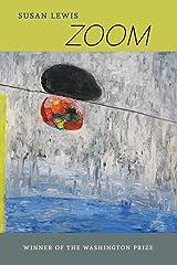 Zoom (The Washington Prize) Paperback