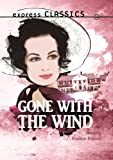 Gone With the Wind (Express Classics)